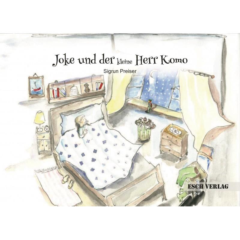 Joke und der kleine Herr Komo
