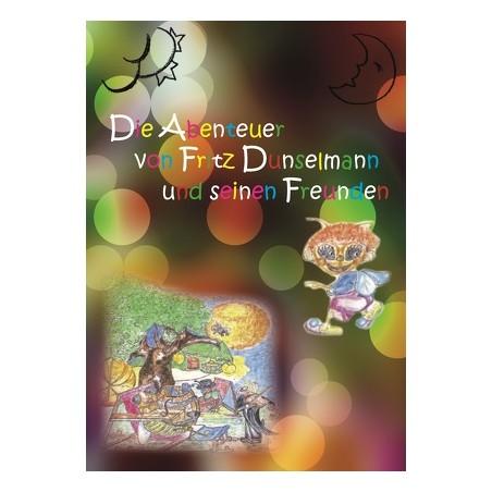 Die Abenteuer von Fritz Dunselmann
