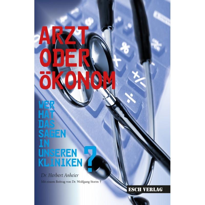 Arzt oder Ökonom